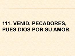 111. venid, pecadores - Parroquia Santa Cruz