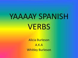YAAAAY SPANISH VERBS