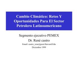 Cambio Climático: Retos Y Oportunidades Para El Sector Petrolero