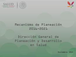 1. Mecanismo de Planeación 2016-2021