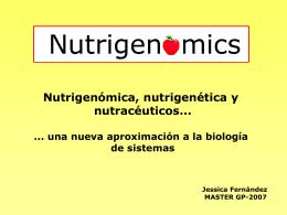 Fernández, Jessica: Nutrigenómica