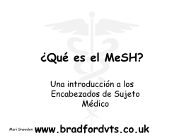 What´s all this MeSH? An introduction to Medical Subject Headings