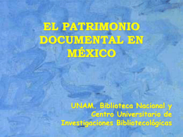 EL PATRIMONIO DOCUMENTAL EN MÉXICO: