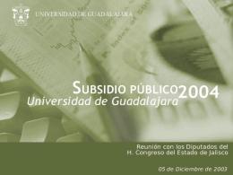 Subsidio UdeG 2004 - Universidad de Guadalajara