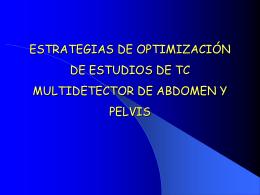 estrategias de optimizacion de estudios de tc multidetector de