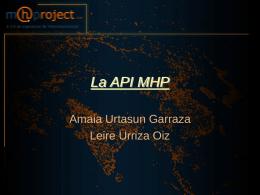 La API MHP
