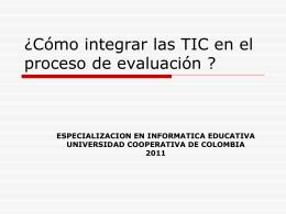 ¿Cómo integrar las TIC en el proceso de evalaución ?