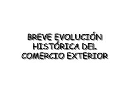 Evolución Histórica del Comercio Internacional