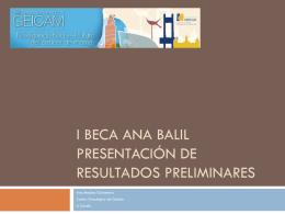 I Beca Ana Balil Presentación de resultados preliminares