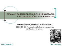 farmacología de la hemostasia, la coagulación y la fibrinolisis