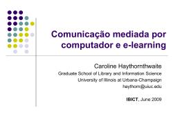 CMC and E-Learning - Ideals - University of Illinois at Urbana