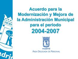 ACUERDO 2004-2007 - Ayuntamiento de Madrid