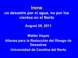 Irene. un desastre por el agua, no por los vientos en el Norte