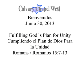 Romanos 15:7 - Calvary Chapel West