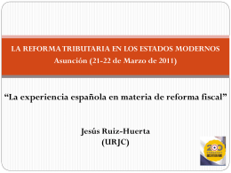 Reforma Fiscal en España. Jesus Ruiz-Huerta