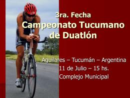 3ra. Fecha Campeonato Tucumano de Duatlón