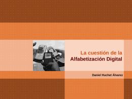 La alfabetización digital - Publicidad-CulturadeMasas