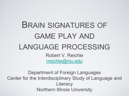 Brain signatures of game play and language processing