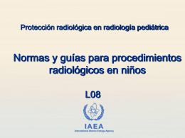 08. Normas y guías para procedimientos radiológicos en niños
