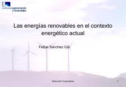 Las energías renovables en el contexto energético actual