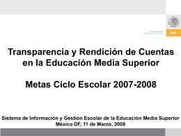 metas ciclo escolar 2007-2008. educación media superior
