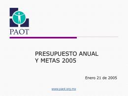 Presentación del Presupuesto y Metas 2005