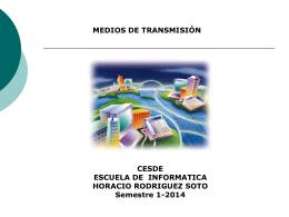 MEDIOS DE TRANSMISIÓN.