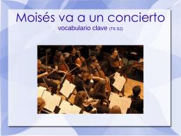 Moisés va a un concierto vocabulario clave (T6 S2)