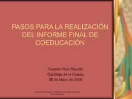 PASOS PARA LA REALIZACIÓN DEL INFORME FINAL DE COEDUCACIÓN