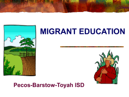 Migrant Program - Pecos-Barstow-Toyah Independent School District
