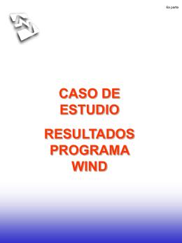 Caso de Estudio. Resultados Programa Wind