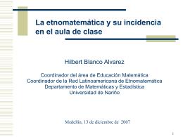 La etnomatemática y su incidencia en el aula de clase