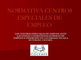 MARCO NORMATIVO GENERAL DE LOS CENTROS ESPECIALES