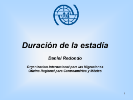 Duración de la estadía - Conferencia Regional sobre Migración