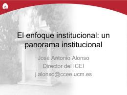 un panorama institucional. José Antonio Alonso - SISJUDES-CM