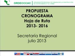 PROPUESTA HOJA DE RUTA 2013-2018 Secretaría