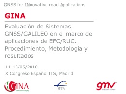 Presentación - GINA - GNSS for INnovative road Applications