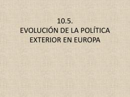 10.5. evolución de la política exterior en europa