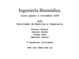 IngBiom-IntroduccAgosto2009 - Núcleo de Ingeniería Biomédica