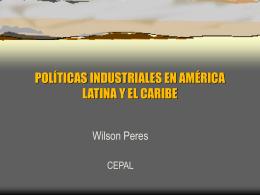 políticas de competitividad industrial en américa latina y el caribe