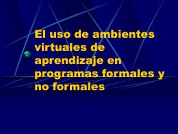 El uso de ambientes virtuales de aprendizaje en programas