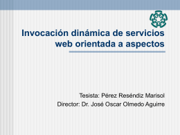 Invocación dinámica de servicios web orientada a aspectos