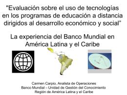 Dra. Carmen Carpio,Banco Mundial Para America y el