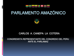 PARLAMENTO AMAZONICO - Congreso de la República del Perú