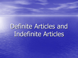 Definite Articles and Indefinite Articles