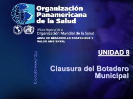 Clausura del Botadero Municipal UNIDAD 8