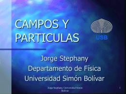 Campos y Partículas - Departamento de Física