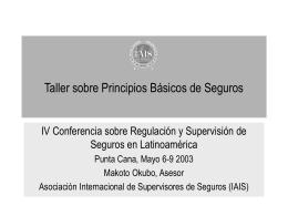 II. Condiciones para una supervisión efectiva de seguros