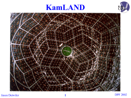 PPT - KamLAND - Stanford University