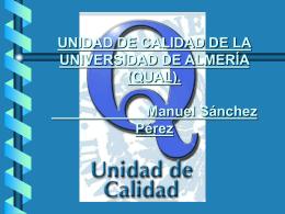 ACTIVIDADES UNIDAD DE CALIDAD DE LA UNIVERSIDAD